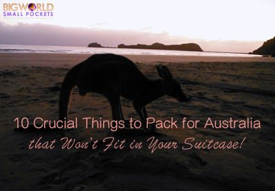 10 Crucial Things to Pack for Australia that Won't Fit in Your Suitcase! - Big World Small Pockets