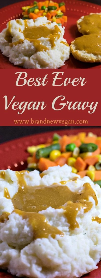 Best Ever Fat Free Vegan Gravy - Brand New Vegan