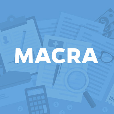 MACRA: Meaningful Use, PQRS and what lies ahead for reimbursements