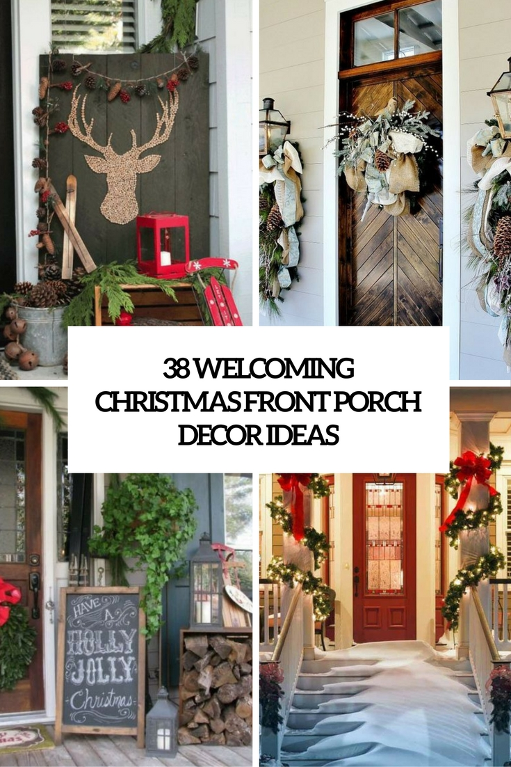 38 Welcoming Christmas Front Porch D    cor Ideas   DigsDigs welcoming christmas front porch decor ideas cover