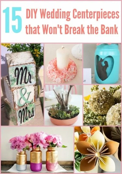 15 DIY Wedding Centerpieces that Won't Break the Bank ...