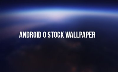 Download Android O Stock Wallpaper (QHD) | DroidViews