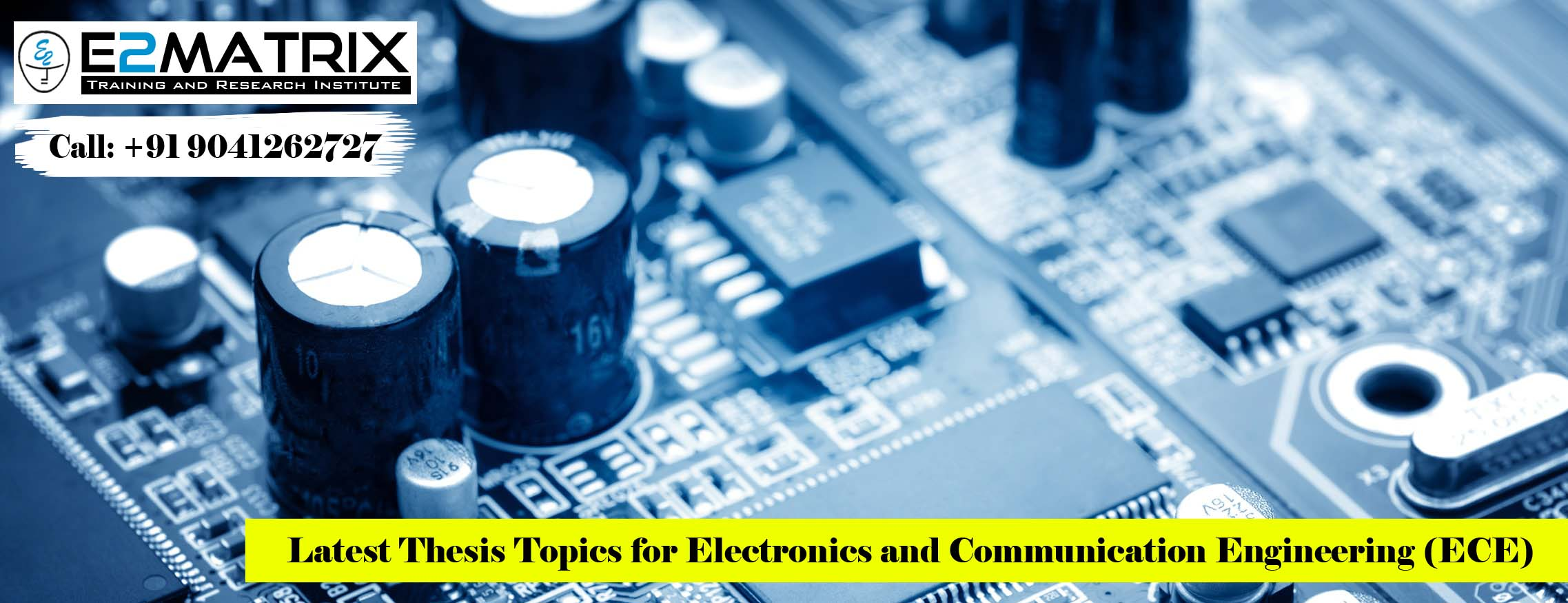 Thesis topics for Electronics and communication Engineering ECE