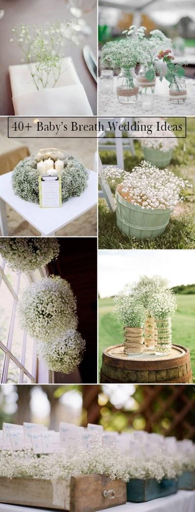 Wedding Flowers: 40 Ideas to Use Baby's Breath ...