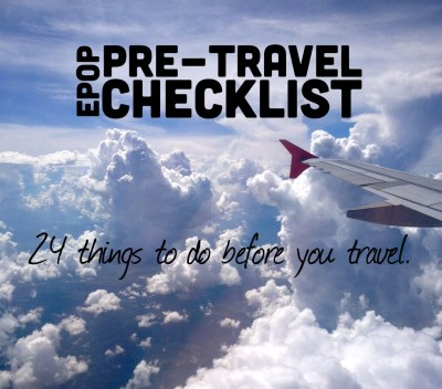 Pre-Travel Checklist: 24 Things to Do Before You Travel - Extra Pack of Peanuts