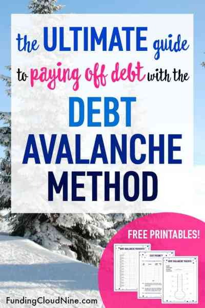 The Debt Avalanche Method: The Ultimate Guide with Free Printables | Funding Cloud Nine