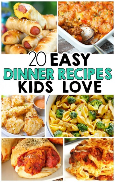 20 Easy Dinner Recipes That Kids Love - I Heart Arts n Crafts