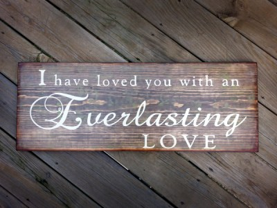 Everlasting love Wood Sign | Lou and Elle