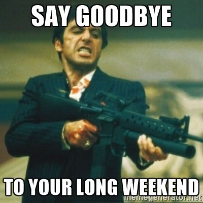 Say Goodbye To Your Long Weekend Pictures, Photos, and Images for Facebook, Tumblr, Pinterest ...