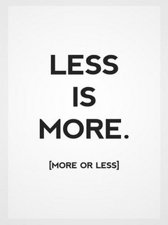 Download Less Is More Mobile Wallpaper | Mobile Toones