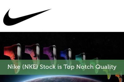 Nike (NKE) Stock is Top Notch Quality - Modest Money