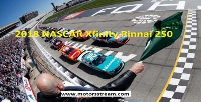 NASCAR Xfinity Rinnai 250 Live Streaming