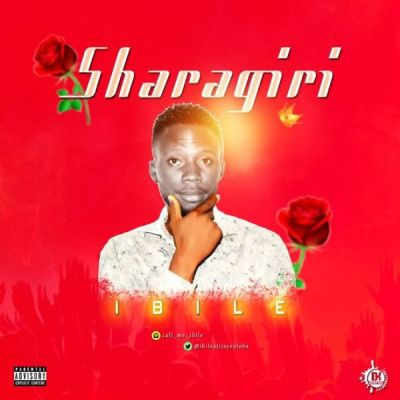 [Music] Ibile - Sharagiri