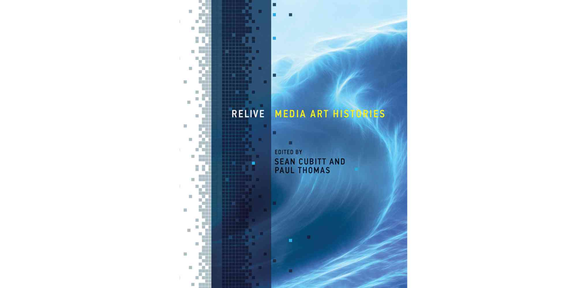 Relive: Media Art Histories | National Institute for ...