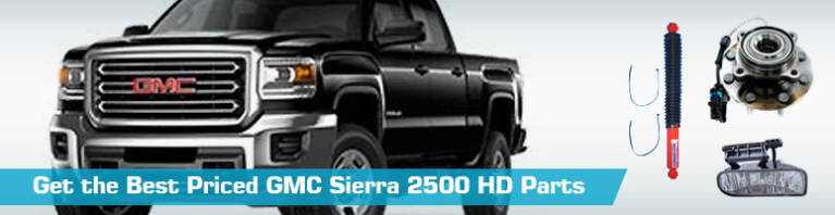 GMC Sierra 2500 HD Parts   PartsGeek com GMC Sierra 2500 HD Replacement Parts