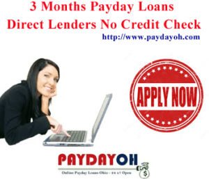 3 Months Payday Loans Direct Lenders No Credit Check