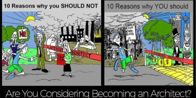 10 Reasons why you SHOULD NOT become an Architect. – Rethinking The Future – RTF