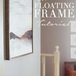 Tutorial Chic Floating Frame for a Canvas Remodelaholic