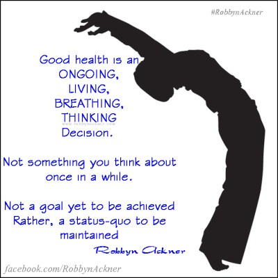 What does healthy mean to you Robbyn Ackner ~ Change From ...