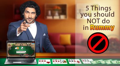 5 Things you should NOT do in Rummy