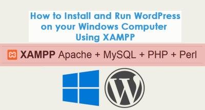 How to Install and Run WordPress on your Windows Computer Using XAMPP - safairis.com