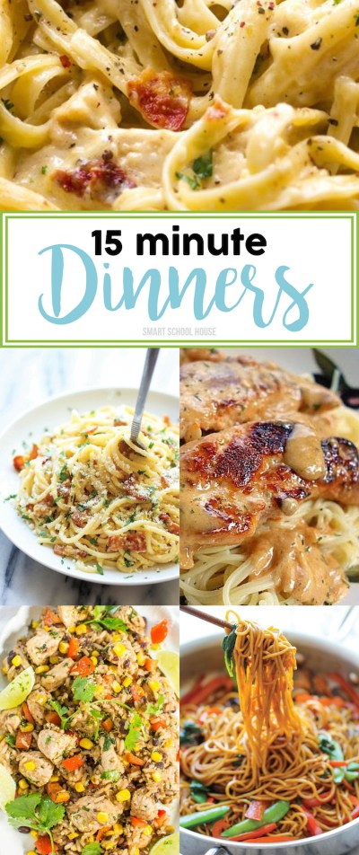 15 Minute Dinner Ideas - Page 6 of 17 - Smart School House