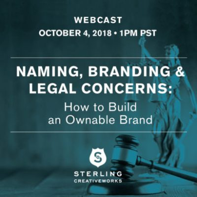 Live Webinar | Naming, Branding and Legal Concerns: How to Build an Ownable Brand | Sterling ...