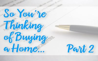 Thinking of Buying a Home? Part 2 • Abilene, Texas Real Estate