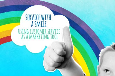 Service with a smile – using customer service as a marketing tool - Talented Ladies Club