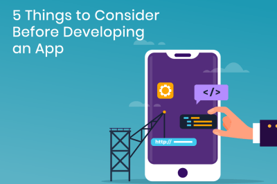5 Things to Consider Before Developing an App - Tecocraft