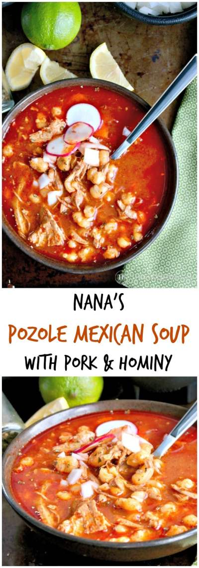 Nana's Pozole Mexican Soup with Pork & Hominy
