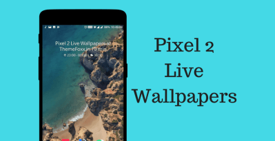 Download Pixel 2 Live Wallpapers for All Android Devices | ThemeFoxx