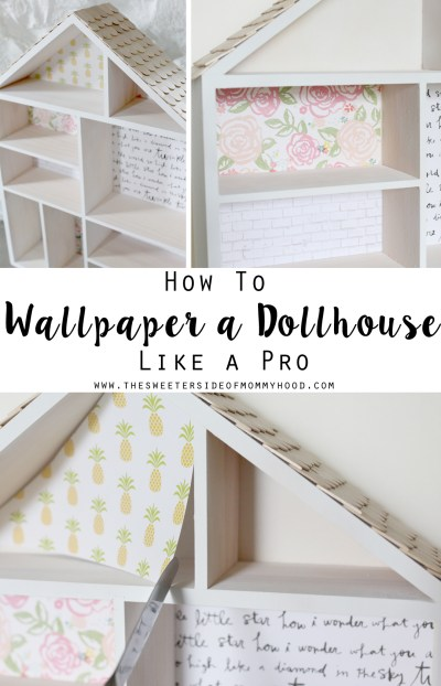 DIY Dollhouse Part 2: How To Wallpaper A Dollhouse Like A Pro (this is a great easy craft for kids!)