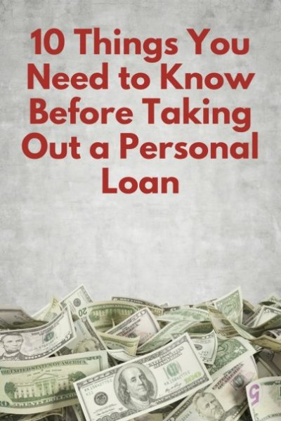 10 Things You Need to Know Before Taking Out a Personal Loan