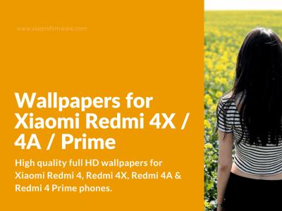 Wallpapers for Xiaomi Redmi 4X / 4A / Prime - Xiaomi Firmware