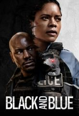 Nonton Film Black and Blue (2019) Sub Indo Download Movie Online SHAREDUALIMA LK21 IDTUBE INDOXXI