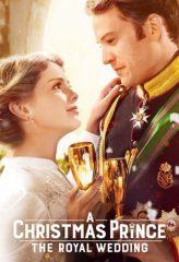 Nonton Film A Christmas Prince: The Royal Wedding (2018) Sub Indo Download Movie Online SHAREDUALIMA LK21 IDTUBE INDOXXI