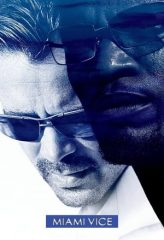 Nonton Film Miami Vice (2006) Subtitle Indonesia Streaming Online Download Terbaru di Indonesia-Movie21.Stream