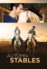 Nonton Film Autumn Stables (2018) Subtitle Indonesia Streaming Online Download Terbaru di Indonesia-Movie21.Stream