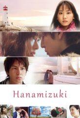 Nonton Film Hanamizuki (2010) Sub Indo Download Movie Online DRAMA21 LK21 IDTUBE INDOXXI