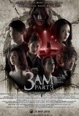 Nonton Film 3 AM: Part 3 (2018) Subtitle Indonesia Streaming Online Download Terbaru di Indonesia-Movie21.Stream