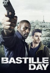 Nonton Film Bastille Day (2016) Subtitle Indonesia Streaming Online Download Terbaru di Indonesia-Movie21.Stream