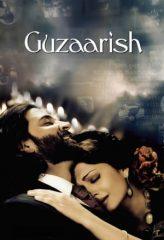 Nonton Film Guzaarish (2010) Sub Indo Download Movie Online DRAMA21 LK21 IDTUBE INDOXXI