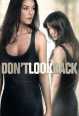 Nonton Film Don't Look Back (2009) Subtitle Indonesia Streaming Online Download Terbaru di Indonesia-Movie21.Stream