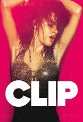 Nonton Film Clip (2012) Subtitle Indonesia Streaming Online Download Terbaru di Indonesia-Movie21.Stream