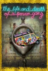 Nonton Film The Life and Death of a Porno Gang (2009) Subtitle Indonesia Streaming Online Download Terbaru di Indonesia-Movie21.Stream