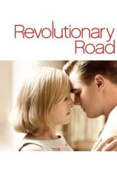 Nonton Film Revolutionary Road (2008) Subtitle Indonesia Streaming Online Download Terbaru di Indonesia-Movie21.Stream