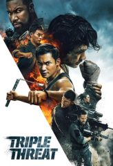 Nonton Film Triple Threat (2019) Subtitle Indonesia Streaming Online Download Terbaru di Indonesia-Movie21.Stream