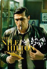 Nonton Film The Nile Hilton Incident (2017) Subtitle Indonesia Streaming Online Download Terbaru di Indonesia-Movie21.Stream