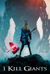 Nonton Film I Kill Giants (2018) Sub Indo Download Movie Online DRAMA21 LK21 IDTUBE INDOXXI